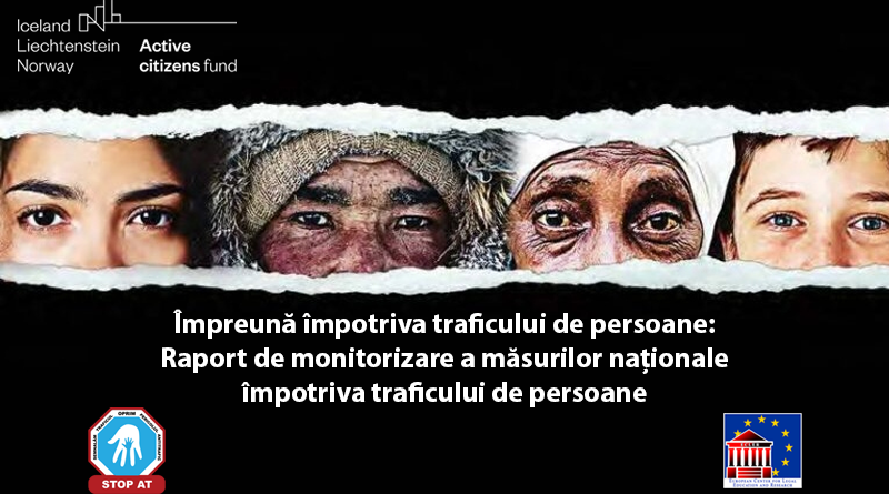 10.12.2021 – Raport de monitorizare a măsurilor naționale împotriva traficului de persoane